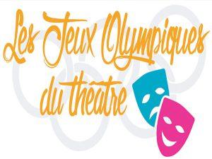 «Les Jeux Olympiques du Théâtre» présenté par Les résidences d'Halatte