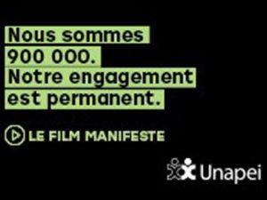 """""""Manifeste"""" le film du mouvement Unapei"""
