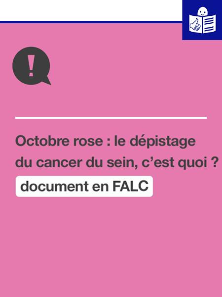 Une brochure pour le dépistage du cancer du sein en Facile à lire et à comprendre (FALC) - Par l'Unapei National