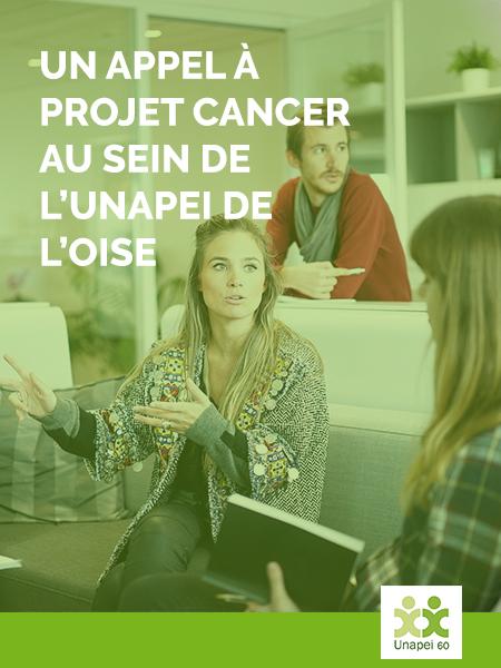 Un Appel à projet Cancer au sein de l'Unapei de l'Oise !